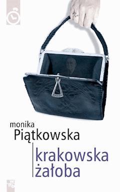 Krakowska żałoba - Monika Piątkowska - ebook