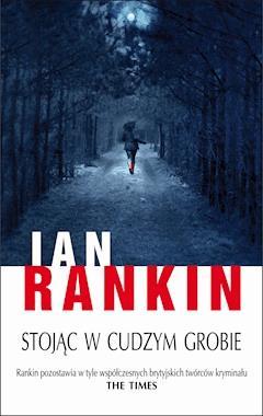 Stojąc w cudzym grobie - Ian Rankin - ebook