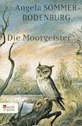 Die Moorgeister - Angela Sommer-Bodenburg - E-Book