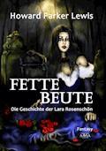 Fette Beute - Howard Parker Lewis - E-Book