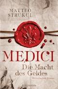 Medici - Die Macht des Geldes - Matteo Strukul - E-Book