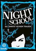 Night School. Du darfst keinem trauen - C. J. Daugherty - E-Book