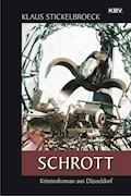 Schrott - Klaus Stickelbroeck - E-Book