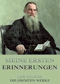 Meine ersten Erinnerungen - Lew Tolstoi - E-Book