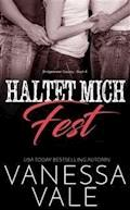 Haltet Mich Fest - Vanessa Vale - E-Book