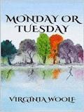 Monday or Tuesday - Virginia Woolf - ebook