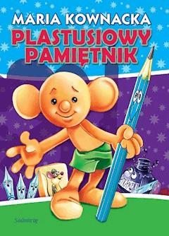 Plastusiowy pamiętnik - Maria Kownacka - ebook