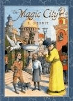 The Magic City - Edith Nesbit - ebook