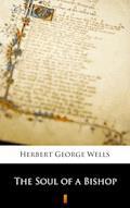 The Soul of a Bishop - Herbert George Wells - ebook
