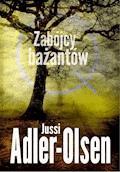 Zabójcy bażantów - Jussi Adler-Olsen - ebook + audiobook