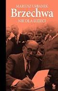 Brzechwa nie dla dzieci - Mariusz Urbanek - ebook