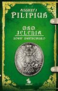 Oko Jelenia. Sowie zwierciadło - Andrzej Pilipiuk - ebook
