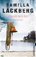 Engel aus Eis - Camilla Läckberg - E-Book