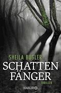 Schattenfänger - Sheila Bugler - E-Book
