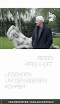 Legenden um den eigenen Körper - Bodo Kirchhoff - E-Book