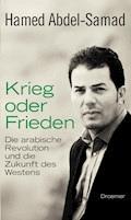 Krieg oder Frieden - Hamed Abdel-Samad - E-Book