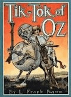 Tik-Tok of Oz - Lyman Frank Baum - ebook