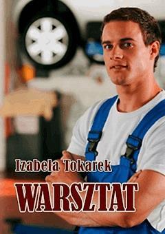 Warsztat - Izabela Tokarek - ebook