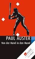 Von der Hand in den Mund - Paul Auster - E-Book