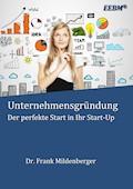 Unternehmensgründung - Frank Mildenberger - E-Book