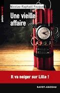 Une vieille affaire - Nicolas-Raphaël Fouque - E-Book