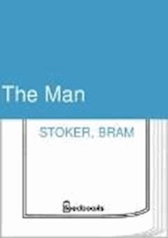 The Man - Bram Stoker - ebook