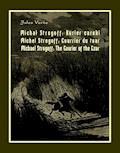 Michał Strogoff. Kurier carski. Michel Strogoff. Courrier du tsar. Michael Strogoff. The Courier of the Czar - Jules Verne - ebook