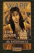 WARP 3 - Die Katzenhexe - Eoin Colfer - E-Book