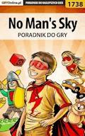"""No Man's Sky - poradnik do gry - Michał """"Czarny Wilk"""" Grygorcewicz, Piotr """"MaxiM"""" Kulka - ebook"""