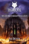 Einsamer Wolf 12 - Die Herren der Dunkelheit - Joe Dever - E-Book
