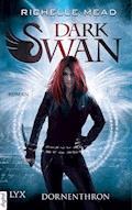 Dark Swan - Dornenthron - Richelle Mead - E-Book