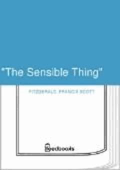 """The Sensible Thing"" - Francis Scott Fitzgerald - ebook"
