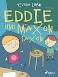 Eddie und Maxon Jaxon - Viveca Lärn - E-Book