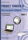Packet Tracer 6 dla kursów CISCO  - Marek Smyczek - ebook