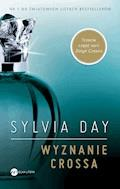 Wyznanie Crossa - Sylvia Day - ebook