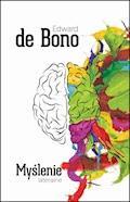 Myślenie lateralne. Czym jest i jak wiele znaczy - Edward de Bono - ebook