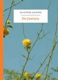 Do Justyny - Karpiński, Franciszek - ebook