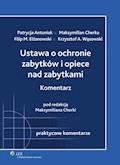Ustawa o ochronie zabytków i opiece nad zabytkami. Komentarz - Krzysztof Andrzej Wąsowski, Maksymilian Cherka - ebook