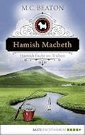 Hamish Macbeth fischt im Trüben - M. C. Beaton - E-Book