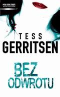 Bez odwrotu - Tess Gerritsen - ebook