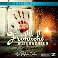 Fröhliche Weihnachten - Karl Richard Tschon - Hörbüch