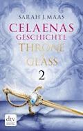 Celaenas Geschichte 2 - Throne of Glass - Sarah J. Maas - E-Book