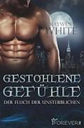 Gestohlene Gefühle - Raywen White - E-Book