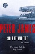 So gut wie tot - Peter James - E-Book