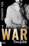 This is War - Travis & Viola - Kennedy Fox - E-Book