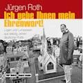 Ich gebe Ihnen mein Ehrenwort - Jürgen Roth - Hörbüch