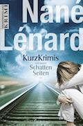 Kurzkrimis und andere SchattenSeiten - Nané Lénard - E-Book