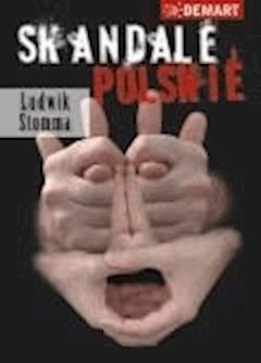 Skandale Polskie - Ludwik Stomma - ebook