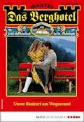 Das Berghotel 177 - Heimatroman - Verena Kufsteiner - E-Book