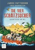 Die vier Schatzsucher - Abenteuer am Nil  Band 2 - James Patterson - E-Book